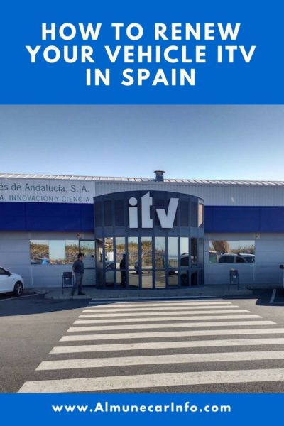 How to renew your vehicle ITV in Spain. Read more about the ITV Spain renewal on Almunecarinfo.com