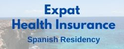Expat health insurance for Spanish Residency. Read more on Almunecarinfo.com